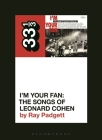Various Artists' I'm Your Fan: The Songs of Leonard Cohen Cover Image