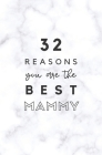 32 Reasons You Are The Best Mammy: Fill In Prompted Marble Memory Book Cover Image