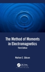 The Method of Moments in Electromagnetics Cover Image