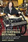 A 21st-Century Guide to the Letterpress Business Cover Image