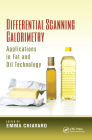Differential Scanning Calorimetry: Applications in Fat and Oil Technology Cover Image