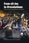 From Sit-Ins to #Revolutions: Media and the Changing Nature of Protests Cover Image