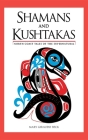Shamans and Kushtakas: North Coast Tales of the Supernatural Cover Image