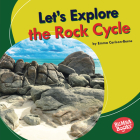 Let's Explore the Rock Cycle Cover Image