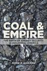 Coal and Empire: The Birth of Energy Security in Industrial America Cover Image