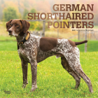 German Shorthaired Pointers 2021 Square Foil Cover Image