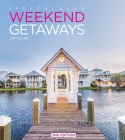 Spectacular Weekend Getaways of Texas: Inspiration for the Modern-Day Explorer (Spectacular book series) Cover Image