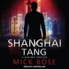 Shanghai Tang: A Dan Roy Thriller Cover Image
