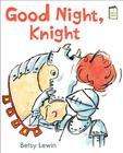 Good Night, Knight (I Like to Read) Cover Image