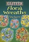 Glitter Floral Wreaths Stickers Cover Image