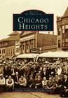 Chicago Heights (Images of America (Arcadia Publishing)) Cover Image