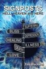 Signposts: Hell, Heaven and Here Cover Image