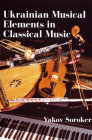 Ukrainian Musical Elements in Classical Music Cover Image