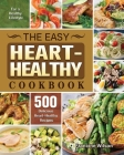 The Easy Heart Healthy Cookbook Cover Image