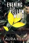 Evening in the Yellow Wood Cover Image