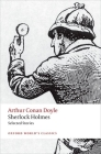 Sherlock Holmes: Selected Stories (Oxford Worlds Classics) Cover Image