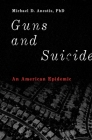 Guns and Suicide: An American Epidemic Cover Image