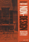 Non-Design: Architecture, Liberalism, and the Market Cover Image
