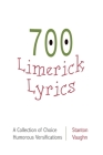 700 limerick lyrics; a collection of choice humorous versifications Cover Image