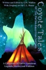 Coyote Tales Of The Native American Indians Cover Image