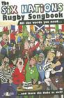 The Six Nations Rugby Songbook Cover Image