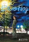 Blue Flag, Vol. 6 Cover Image