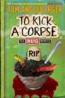 To Kick a Corpse: The Qwikpick Papers Cover Image