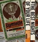 The Best Nights of Your Life: The Original Jägermeister Book Cover Image