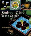 Stained Glass in the Garden Cover Image