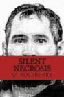 Silent Necrosis: Mano Negra (Jose Martinez) Cover Image