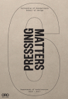 Pressing Matters 6 Cover Image