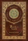 North and South (Royal Collector's Edition) (Case Laminate Hardcover with Jacket) Cover Image