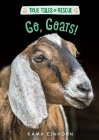 Go, Goats! (True Tales of Rescue) Cover Image