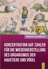 Konzentration auf Zahlen für die Wiederherstellung des Organismus der Haustiere und Vögel Cover Image