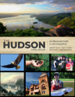 The Hudson: An Illustrated Guide to the Living River Cover Image