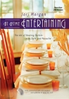 At Home Entertaining: The Art of Hosting a Party with Style and Panache Cover Image