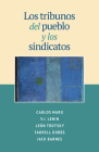 Los Tribunos del Pueblo Y Los Sindicatos Cover Image