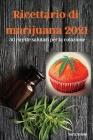 Ricettario di marijuana 2021 Cover Image