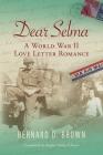 Dear Selma: A World War II Love Letter Romance Cover Image