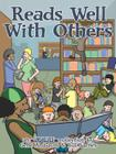 Reads Well with Others: An Unshelved Collection Cover Image