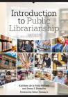 Introduction to Public Librarianship, Third Edition Cover Image