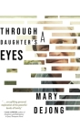 Through a Daughter's Eyes Cover Image
