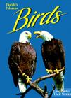 Florida's Fabulous Birds: Land Birds: Their Stories Cover Image