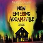 Now Entering Addamsville Lib/E Cover Image