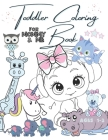 Toddler Coloring Book For Mommy And Me Ages 1-3: Fun Animals And Fairytale Unicorns To Learn To Color For Girls Cover Image