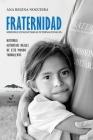 Fraternidad Misiones Humanitarias Internacionale: Historias Altruista Reales de Este Mundo Turbulento Cover Image