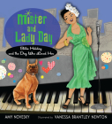 Mister and Lady Day: Billie Holiday and the Dog Who Loved Her Cover Image