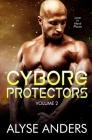Cyborg Protectors, Vol 2 Cover Image