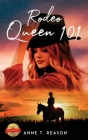 Rodeo Queen 101 Cover Image