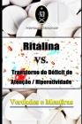 Ritalina VS. Transtorno do Déficit de Atenção / Hiperatividade -Verdades e Mentiras Cover Image